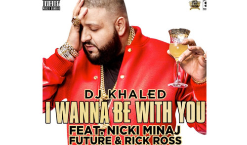 DJ-Khaled-I-Wanna-Be-With-You